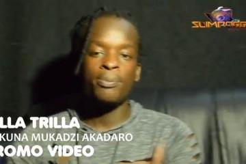 Killa Trilla – Hakuna Mukadzi Akadaro